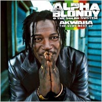Album: ALPHA BLONDY - Akwaba - The very best of