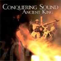 Album: ANCIENT KING - Conquering Sound