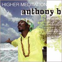Album: ANTHONY B - Higher Meditation
