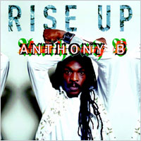 Album: ANTHONY B - Rise up