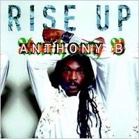 Album: ANTHONY B - Rise up
