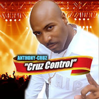 Album: ANTHONY CRUZ - Cruz Control