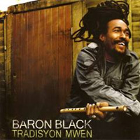 Album: BARON BLACK - Tradisyon Mwen