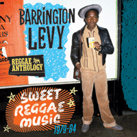 Album: BARRINGTON LEVY - Sweet Reggae Music : 1979-1984