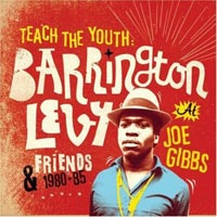 Album: BARRINGTON LEVY & FRIENDS - Teach The Youth