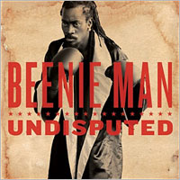 Album: BEENIE MAN - Undisputed