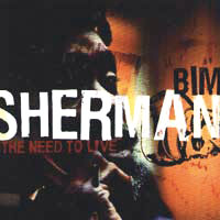 Album: BIM SHERMAN - The need to live