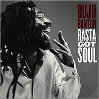 Album: BUJU BANTON - Rasta got soul