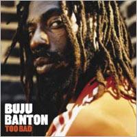 Album: BUJU BANTON - Too Bad