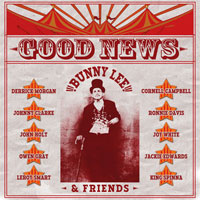 Album: BUNNY LEE & FRIENDS - Good News