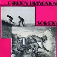 Album: CARLTON LIVINSTON - Soweto
