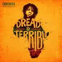 Album: CHRONIXX - Dread & Terrible