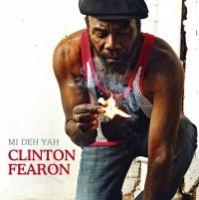 Album: CLINTON FEARON - Mi Deh Yah