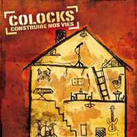 Album: COLOCKS - Construire nos vies
