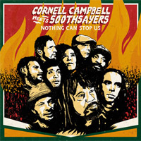 Album: CORNELL CAMPBELL MEETS SOOTHSAYERS - Nothing Can Stop Us