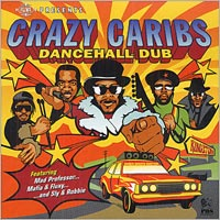 Album: CRAZY CARIBS - Dancehall Dub
