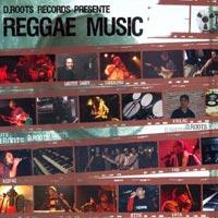 Album: D.ROOTS - Reggae music