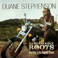 Album: DUANE STEPHENSON - Dangerously Roots