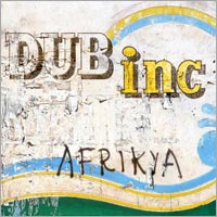 Album: DUB INCORPORATION - Afrikya