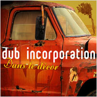 Album: DUB INCORPORATION - Dans le décor