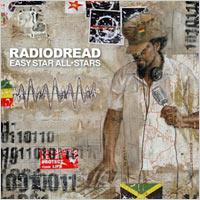Album: EASY STAR ALL STARS - Radiodread