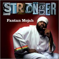 Album: FANTAN MOJAH - Stronger