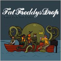 Album: FAT FREDDY'S DROP - Based on a true story