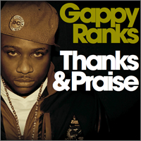 Album: GAPPY RANKS - Thanks & Praises