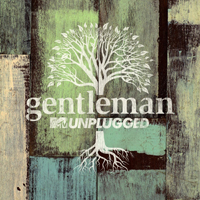 Album: GENTLEMAN - MTV Unplugged