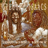 Album: GREGORY ISAACS - Gregory Isaacs sings Dennis Brown