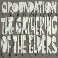 Album: GROUNDATION - The Gathering of the elders