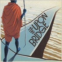 Album: GROUNDATION - Upon the bridge