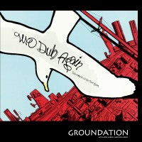 Album: GROUNDATION - We Dub Again