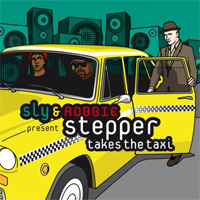 Album: GUILLAUME ''STEPPER'' BRIARD - Stepper Takes The Taxi