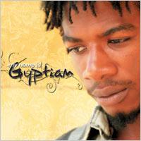 Album: GYPTIAN - My name Gyptian