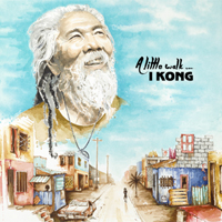 Album: I KONG - A Little Walk