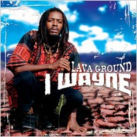 Album: I WAYNE - Lava ground