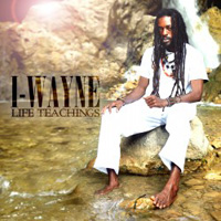 Album: I-WAYNE - Life Teachings