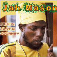 Album: JAH MASON - Life is just a journey
