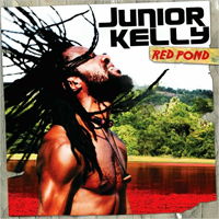 Album: JUNIOR KELLY - Red Pond