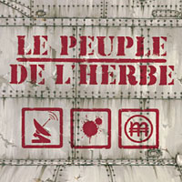 Album: LE PEUPLE DE L'HERBE - Radio Blood Money