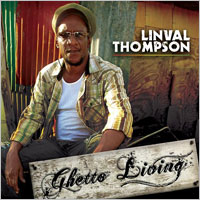 Album: LINVAL THOMPSON - Ghetto Living
