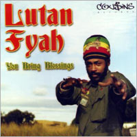 Album: LUTAN FYAH - You bring blessings