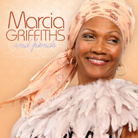 Album: MARCIA GRIFFITHS - Marcia Griffiths & Friends