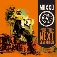 Maxxo - For The Next Generation (Album )
