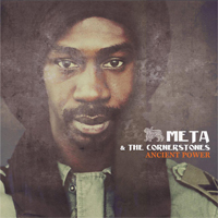 Album: META & THE CORNERSTONES - Ancient Power