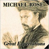Album: MICHAEL ROSE - Great Expectations