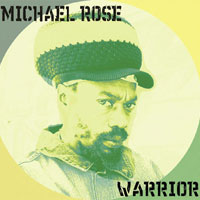 Album: MICHAEL ROSE - Warrior