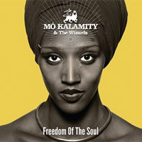 Album: MO'KALAMITY - Freedom of the Soul