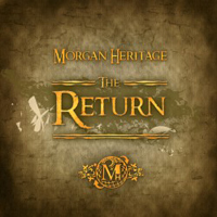Album: MORGAN HERITAGE - The Return EP